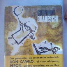 Libros antiguos: DON CAMILO - GIOVANNI GUARESCHI - 1ª EDICION DE 1963.. Lote 178993627