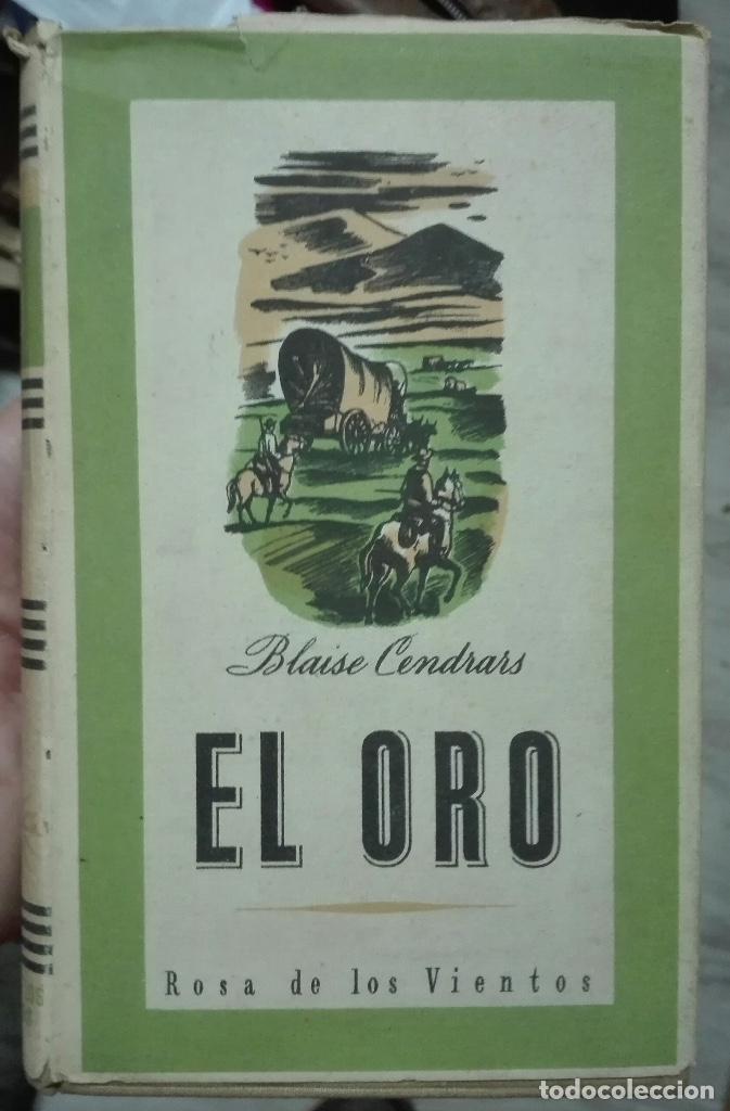 BLAISE CENDRARS. EL ORO. 1942 (Libros antiguos (hasta 1936), raros y curiosos - Literatura - Narrativa - Otros)