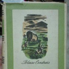 Libros antiguos: BLAISE CENDRARS. EL ORO. 1942. Lote 179001855