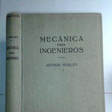 Libros antiguos: MECÁNICA PARA INGENIEROS 1934 ARTHUR MORLEY 1ª EDICIÓN LABOR. Lote 179001928