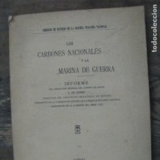 Libros antiguos: LOS CARBONES NACIONALES Y LA MARINA DE GUERRA. LUIS DE ADARO. OVIEDO ASTURIAS 1912. MINA. Lote 179033755