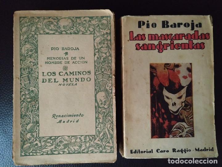 PIO BAROJA. 2 PRIMERAS EDICIONES LOS CAMINOS DEL MUNDO Y MASCARADAS SANGRIENTAS (Libros antiguos (hasta 1936), raros y curiosos - Literatura - Narrativa - Otros)