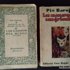 Libros antiguos: PIO BAROJA. 2 PRIMERAS EDICIONES LOS CAMINOS DEL MUNDO Y MASCARADAS SANGRIENTAS. Lote 179041442