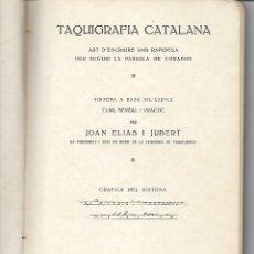 Libros antiguos: TAQUIGRAFIA NCATALANA - AÑO 1919 - JOAN ELIAS I JUBERT. Lote 179048906