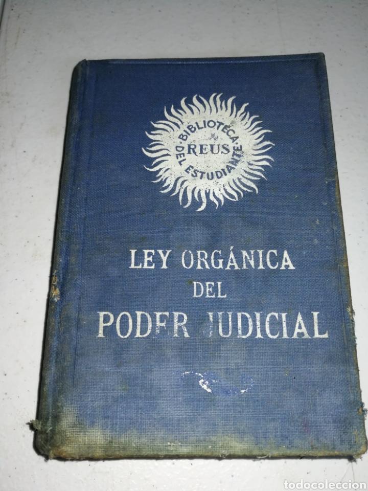LEY ORGÁNICA PODER JUDICIAL 1885 (Libros Antiguos, Raros y Curiosos - Historia - Otros)