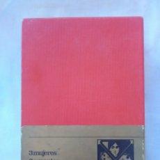 Libros antiguos: TRES MUJERES - AMANTES QUE PASARON A LA HISTORIA.. Lote 179055846