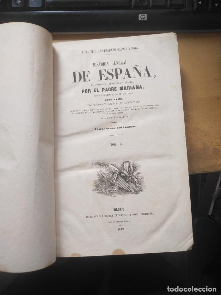 Libros antiguos: HISTORIA GENERAL DE ESPAÑA 2 TOMOS PADRE MARIANA 1852. GASTOS DE ENVIO GRATIS - Foto 3 - 40721504