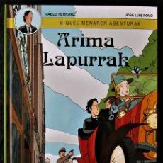 Libros antiguos: MIQUEL MENAREN ABENTURAK - ARIMA LAPURRAK (J.L.POVO) ED. EN EUSKERA - NETCOM2 2012 'MUY BUEN ESTADO'. Lote 179077163