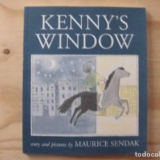Libros antiguos: KENNY'S WINDOW STORY AND PICTURES BY MAURICE SENDAK EN INGLÉS. Lote 179080708