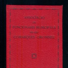 Libros antiguos: NUMULITE P0122 ASSOCIACIÓ DE FUNCIONARIS MUNICIPALS COMARQUES GIRONINES GIRONA ESTATUTS FUNCIONARIO. Lote 179093618