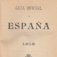 Libros antiguos: GUIA OFICIAL DE ESPAÑA. AÑO 1916. . Lote 179102003