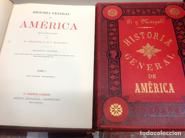 PI Y MARGAL ... HISTORIA GENERAL DE AMERICA ... 1888 (Libros Antiguos, Raros y Curiosos - Historia - Otros)
