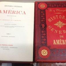 Libros antiguos: PI Y MARGAL ... HISTORIA GENERAL DE AMERICA ... 1888. Lote 179105572