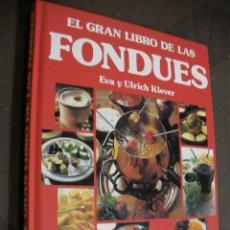 Libros antiguos: EL GRAN LIBRO DE LAS FUNDUES. Lote 179110506