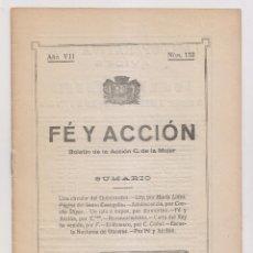 Libros antiguos: FE Y ACCIÓN. BOLETÍN DE LA ACCIÓN CATÓLICA DE LA MUJER. Nº 132. AVILÉS, 30 ENERO 1928. ASTURIAS. Lote 179110600
