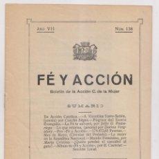 Livros antigos: FE Y ACCIÓN. BOLETÍN DE LA ACCIÓN CATÓLICA DE LA MUJER. Nº 138. AVILÉS, 30 ABRIL 1928. ASTURIAS. Lote 179111385