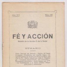 Libros antiguos: FE Y ACCIÓN. BOLETÍN DE LA ACCIÓN CATÓLICA DE LA MUJER. Nº 139. AVILÉS, 15 MAYO 1928. ASTURIAS. Lote 179111872