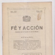 Libros antiguos: FE Y ACCIÓN. BOLETÍN DE LA ACCIÓN CATÓLICA DE LA MUJER. Nº 135. AVILÉS, 15 MARZO 1928. ASTURIAS. Lote 179112346