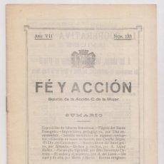 Libros antiguos: FE Y ACCIÓN. BOLETÍN DE LA ACCIÓN CATÓLICA DE LA MUJER. Nº 133. AVILÉS, 15 FEBRERO 1928. ASTURIAS. Lote 179112566
