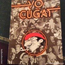Libros antiguos: YO CUGAT.LIBRO Y FOTO. Lote 179121726