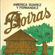 Livres anciens: DOIRAS. NOVELA ASTURIANA.(SUÁREZ Y FERNÁNDEZ, AMÉRICA.). Lote 175676139