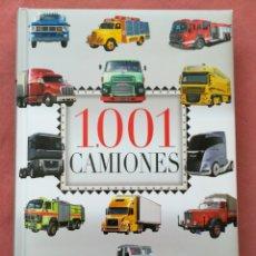 Libros antiguos: 1001 CAMIONES - EDICIONES SERVILIBRO. Lote 179104761