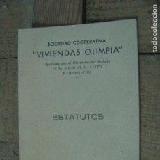 Libros antiguos: SOCIEDAD COOPERATIVA VIVIENDAS OLIMPIA ESTATUTOS. BARCELONA. Lote 179141531