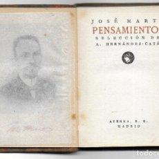Libri antichi: PENSAMIENTOS, JOSE MARTI. SELECCION DE A.HERNANDEZ CAT`. PUBLICACIONES ATENEA VOL.32.. Lote 179143050
