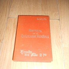 Libros antiguos: HISTORIA DE LA CIVILIZACION ESPAÑOLA - RAFAEL ALTAMIRA - MANUALES SOLER. Lote 179157596