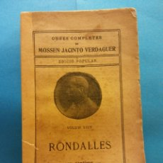 Livros antigos: RONDALLES. VOLUM XXIV. OBRES COMPLETES DE MOSSEN JACINTO VERDAGUER. ILUSTRACIÓ CATALANA. Lote 179170830