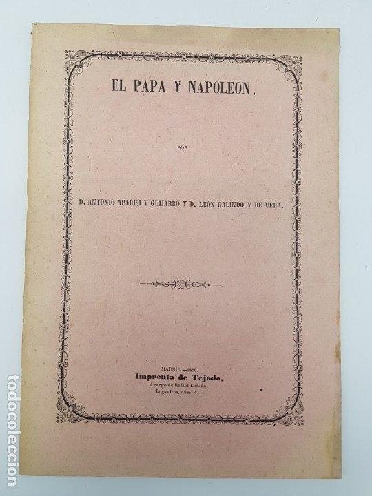 LIBRO EL PAPA Y NAPOLEON POR APARISI Y GUIJARRO ( 1860 ) (Libros Antiguos, Raros y Curiosos - Historia - Otros)