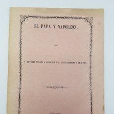 Libros antiguos: LIBRO EL PAPA Y NAPOLEON POR APARISI Y GUIJARRO ( 1860 ). Lote 179173510