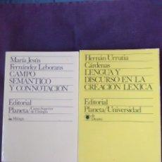 Libros antiguos: LOTE 2 TÍTULOS LENGUA Y DISCURSO EN LA CREACIÓN LÉXICA Y CAMPO SEMÁNTICO Y CONNOTACIÓN.. Lote 179180846