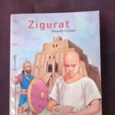 Libros antiguos: ZIGURAT - RICARDO GÓMEZ - EDICION 2005.. Lote 179181281