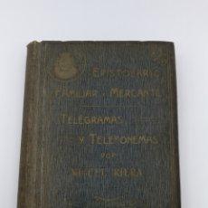 Libros antiguos: EPISTOLARIO FAMILIAR Y MERCANTIL CARTAS MANUSCRITAS ESCUELAS PIAS BALMES 1913 14. Lote 179182502