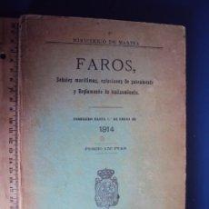 Libros antiguos: (LI-191014)FAROS, SEÑALES MARÍTIMAS. MINISTERIO DE MARINA 1914. Lote 179185490