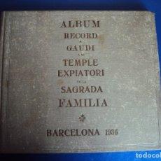 Libros antiguos: (LI-191015)ÀLBUM RECORD A GAUDI I AL TEMPLE EXPIATORI DE LA SAGRADA FAMILIA. - F. RÀFOLS 1936. Lote 179186005