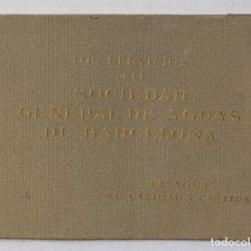 Libros antiguos: LOS SERVICIOS DE LA SOCIEDAD GENERAL DE AGUAS DE BARCELONA, 1925. Lote 179197437