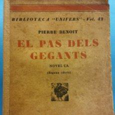 Livros antigos: EL PAS DELS GEGANTS. PIERRE BENOIT. LLIBRERIA CATALONIA. Lote 179219465