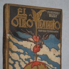 Libros antiguos: EL OTRO BARRIO. NOVELA MADRILEÑA. FERNANDO MORA.. Lote 179222593