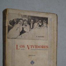 Libros antiguos: LOS VIVIDORES. E MAESTRE. 1910. Lote 179225260