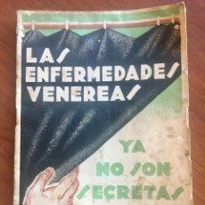 Libros antiguos: LIBRO DE DIVULGACIÓN DE ENFERMEDADES VENEREAS EDITADO EN 1933. TIENE 18 PÁGINAS.. Lote 179247437