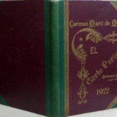 Libros antiguos: EL CORTE PARISIEN, CARMEN MARTI DE MISSE, AÑO 1922, L11872. Lote 179318897