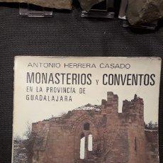 Libros antiguos: MONASTERIOS Y CONVENTOS EN LA PROVINCIA DE GUADALAJARA. Lote 179326363
