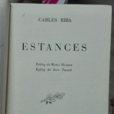 Libros antiguos: CARLES RIBA. ESTANCES. 1947. Lote 179336357