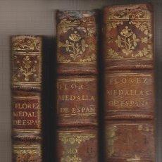 Libros antiguos: HENRIQUE FLÓREZ: MEDALLAS DE LOS COLONIAS, MUNICIPIOS Y PUEBLOS ANTIGUOS DE ESPAÑA. . Lote 179336641