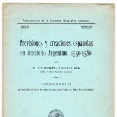 Libros antiguos: LEVILLIER, ROBERTO. PREVISIONES Y CREACIONES ESPAÑOLAS EN TERRITORIO ARGENTINO, 1550-1580. 1935.. Lote 179391606
