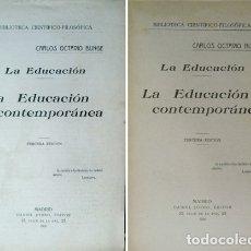 Libros antiguos: BUNGE, CARLOS. LA EDUCACIÓN. LA EDUCACIÓN CONTEMPORÁNEA. 1926 [BIBLIOTECA CIENTÍFICO-FILOSÓFICA].. Lote 179393280