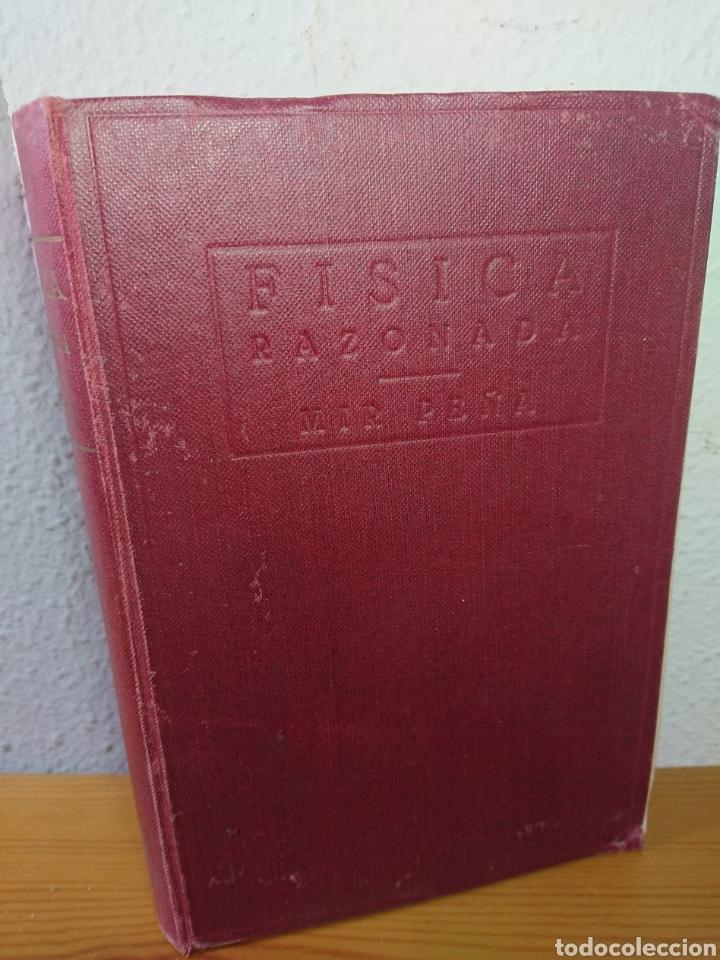 FÍSICA RAZONADA, JUAN MIR PEÑA, 1932 (Libros Antiguos, Raros y Curiosos - Ciencias, Manuales y Oficios - Otros)