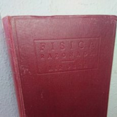 Libros antiguos: FÍSICA RAZONADA, JUAN MIR PEÑA, 1932. Lote 179397795
